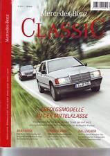 Mercedes Benz Classic 1/14 190/190 E W 201/Pagode/Kaufberatung C 107/ W111/2014