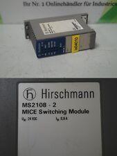 HIRSCHMANN MS2108-2