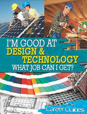 Design and Technology What Job Can I Get? (I'm Good at)-ExLibrary