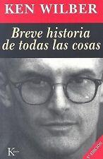 Breve historia de todas las cosas, Ken Wilber, Good Condition, Book