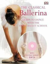 Ballerina: A Step-by-Step Guide to Ballet (Residents of the United Sta-ExLibrary