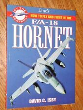 JANES HOW TO FLY AND FIGHT IN THE F/A-18 HORNET , NEW