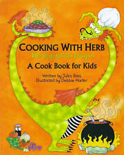 Cooking with Herb, the Vegetarian Dragon: A Cook Book for Kids Jules Bass Very G