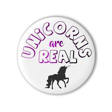 Unicorns Are Real 25mm 1 Inch Button Badge Pin Loot Party Bag Unicorn Magic gift
