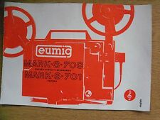 Instructions cine projector EUMIG MARK S 709 super single & standard 8 701 super