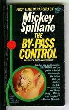 THE BY-PASS CONTROL by Mickey Spillane, rare US Signet crime gga pulp vintage pb