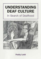 Understanding Deaf Culture: In Search of Deafhood by Paddy Ladd (Paperback,...