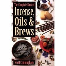 The Complete Book of Incense, Oils and Brews, Scott Cunningham