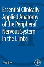 Essential Clinically Applied Anatomy of the Peripheral Nervous System in the Lim