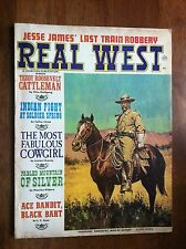 REAL WEST March 1969 Teddy Roosevelt Cattleman Jesse James' Last Train Robbery!