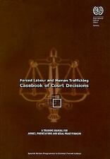 Forced Labour and Human Trafficking: Casebook of Court Decisions: A Training Man