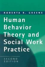 Human Behavior Theory and Social Work Practice: Second Edition (Modern-ExLibrary