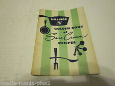 1940'S HILLSIDE GOLDEN BOOK OF SOUR CREAM RECIPES BOOKLET