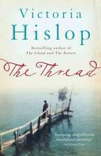The Thread - Victoria Hislop - author of THE ISLAND and THE RETURN