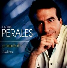Perales, Jose Luis-?Y Como Es El?... Los Exitos CD NEW
