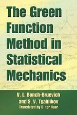 Dover Books on Physics: The Green Function Method in Statistical Mechanics by...