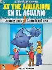 At the Aquarium/en el Acuario : Bilingual Coloring Book by Cathy Beylon...