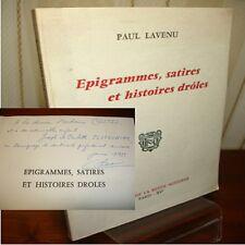 ÉPIGRAMMES, SATIRES ET  HISTOIRES DRÔLES  Paul Lavenu envoi de l'auteur !