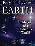 Earth: Evolution of a Habitable World (Cambridge Atmospheric & Space Science), J
