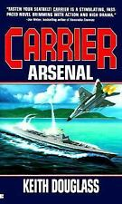 Carrier: Arsenal Douglass, Keith Mass Market Paperback