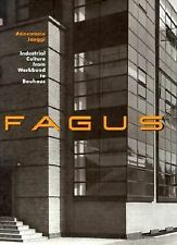 Fagus: Industrial Culture From Werkbund to Bauhaus, Jaeggi, Annemarie, Good Book
