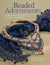 Beaded Adornments: Creating New Looks for Clothes & Accessories-ExLibrary