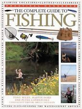 Practical Handbooks: The Complete Guide to Fishing by Martin Ford, Tony Miles...