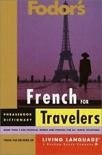 Fodor's French for Travelers (Phrase Book) (Fodor's Languages for Travelers)