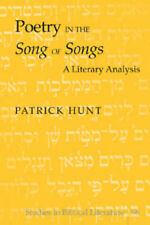 Poetry in the Song of Songs: A Literary Analysis (Studies in Biblical Literature