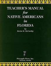 Teachers' Manual for Native Americans in Florida by Kevin M McCarthy, Ted...