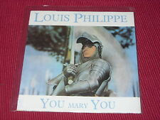 """Louis Philippe:  You Mary You   UK El  NEW  7"""""""