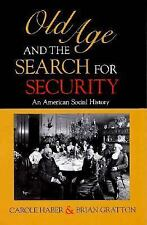 Old Age and the Search for Security: An American Social History (Inter-ExLibrary