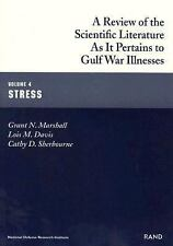 A Review of the Scientific Literature As It Pertains to Gulf War Illnesses: Stre