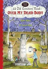 Over My Dead Body (43 Old Cemetery Road)-ExLibrary