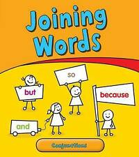 Joining Words: Conjunctions (Getting to Grips with Grammar) Ganeri, Anita Very G
