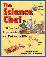 The Science Chef: 100 Fun Food Experiments and Recipes for Kids by Joan...