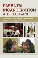 Parental Incarceration and the Family : Psychological and Social Effects of...