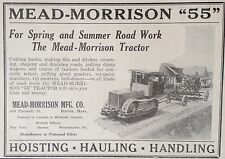 "VINTAGE 1927 AD {F1}~MEAD-MORRISON ""55"" ROAD TRACTOR. HAULING, HOUSTING"