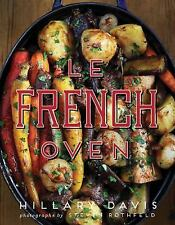 FRENCH OVEN (9781423640530) - HILLARY DAVIS (HARDCOVER) NEW