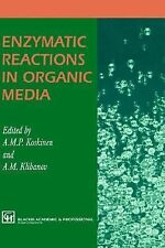 Enzymatic Reactions in Organic Media (1995, Hardcover)