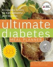The Ultimate Diabetes Meal Planner: A Complete System for Eating Healthy with ..