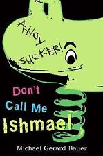 Don't Call Me Ishmael-ExLibrary