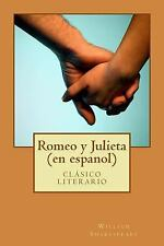 Romeo y Julieta (en Espanol) by William Shakespeare (2015, Paperback)