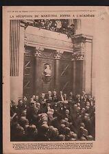 Reception Maréchal Joffre Académie Française Richepin Barrès 1919 ILLUSTRATION
