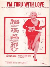I'm Thru With Love Some Like It Hot Marilyn Monroe Sheet Music Reproduction
