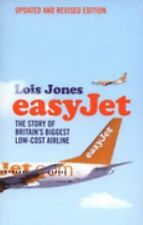EasyJet: The Story of Britain's Biggest Low-Cost Airline