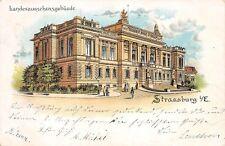 AK Litho. Isandesausschussgebäude Strassburg i. E. Postkarte gel. 1900