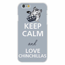 Keep Calm and Love Chinchillas Cute Animal FITS iPhone 6 Plastic Snap On Case