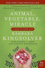 Animal, Vegetable, Miracle: A Year of Food Life by Barbara Kingsolver VGC Paper