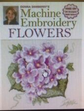 Brand New - Machine Embroidery Flowers/Donna Dewberry